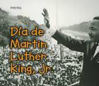 Dia de Martin Luther King, jr. by Rebecca Rissman (Paperback / softback, 2011)