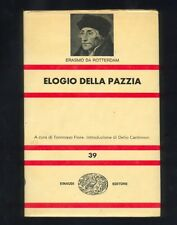 Erasmo da Rotterdam,Elogio della pazzia,Einaudi 1967  R