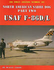 North American Sabre Dog, Part Two: USAF F-86D/L by Duncan Curtis (Paperback / softback, 2001)
