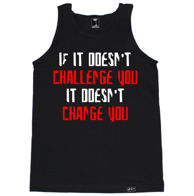 CHALLENGE YOU CHANGE YOU GYM FITNESS WORKOUT YOGA RUNNING TRAIN LIFTING TANK TOP
