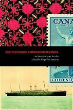 Multiculturalism and Immigration in Canada: An Introductory Reader-ExLibrary