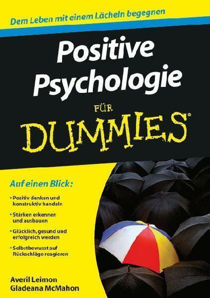 Positive Psychologie für Dummies von Gladeana McMahon und Averil Leimon (2010)
