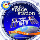 On the Space Station by Bee Johnson, Carron Brown (Hardback, 2015)