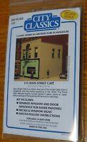 City Classics Ho 115 (115 Main Street Cafe) Building Kit 4 1/4 X 3 1/8 X 3 3/8h