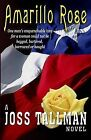 Amarillo Rose by Joss Tallman (Paperback / softback, 2012)