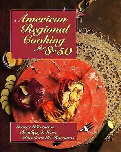 American-Regional-Cooking-for-Eight-or-Fifty-by-Bradley-J-Ware-George-Karousos-and-Theodore-H