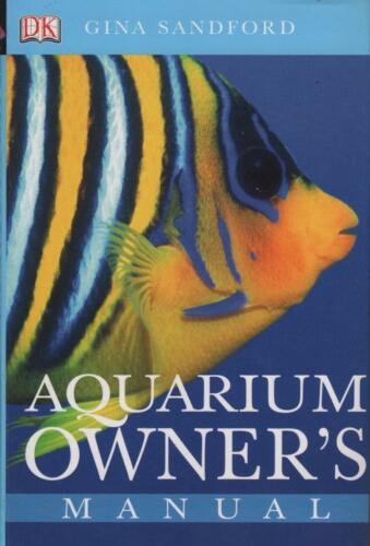 1 of 1 - AQUARIUM OWNER'S MANUAL - GINA SANDFORD -AS BRAND NEW FAST FREE POST FROM SYDNEY