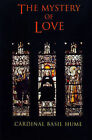 The Mystery of Love by Basil Hume (Paperback, 2005)