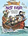 What to Do When it's Not Fair: A Kid's Guide to Handling Envy and Jealousy by Clare A. B. Freeland, Jacqueline B. Toner (Paperback, 2013)