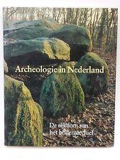 Archeologie in Nederland: De rijkdom van het bodemarchief (Dutch Edition)