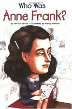 Who Was?: Who Was Anne Frank? by Ann Abramson and Who HQ (2007, Paperback)