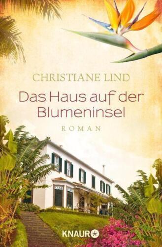 1 von 1 - Das Haus auf der Blumeninsel: Roman von Lind, Christiane