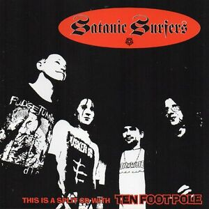 TEN-FOOT-POLE-SATANIC-SURFERS-SPLIT-CD-6-TRACKS-1995-PUNK-BAD-TASTE-RECORDS