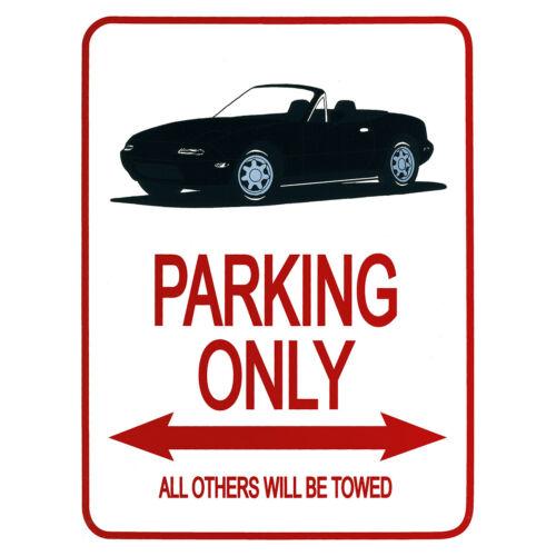 """Mazda MX5 Mk1 Parking Signe Noir /""""PARKING Seulement tous les autres sera remorqué/"""" New"""