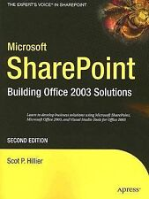 Microsoft SharePoint: Building Office 2003 Solutions - Hillier, Scot|Hillier, Sc