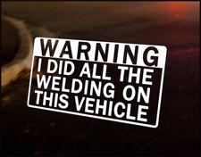 WARNING WELDING Car Decal Vinyl Vehicle Bumper Sticker JDM Funny VW DUB