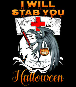 19113ae7 I Will Stab You Nurse T-Shirt ICU ER Funny Halloween Gift - Womens ...