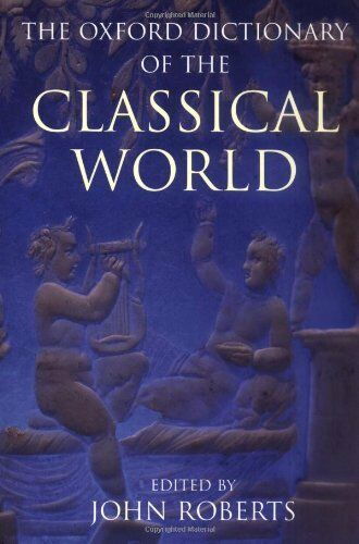 1 of 1 - The Oxford Dictionary of the Classical World Hardback Book The Cheap Fast Free