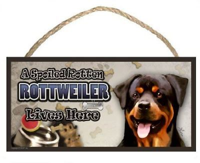 A Spoiled Rotten Rottweiler Lives Here Dog Sign / Plaque Featuring The Art Of Sc
