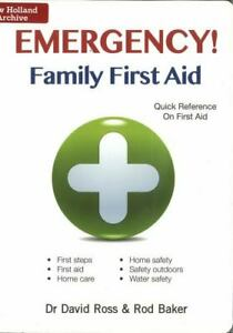 Emergency! Family First Aid: Quick Reference On First Aid (IMM Lifestyle Books)