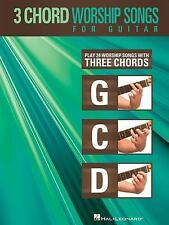 3-Chord Worship Songs for Guitar : Play 24 Worship Songs with Three Chords:...