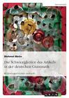 Die Schwierigkeiten des Artikels in der deutschen Grammatik von Mehmet Metin (2010, Taschenbuch)