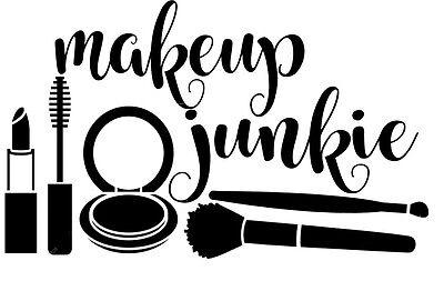 Vinyl Decal Makeup Junkie Beauty For Cosmetic Bag Holder Bottle Lipstick Brush Ebay