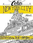 Color New York City - Volume 1 - Wandering Tourist: A Coloring Book for All Ages by Cj Hughes (Paperback / softback, 2015)