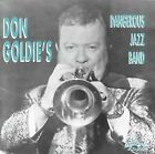 Don Goldie's Dangerous Jazz Band * by Don Goldie (CD, Dec-1999, Jazzology)
