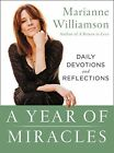 A Year of Miracles: Daily Devotions and Reflections by Marianne Williamson (Paperback, 2016)