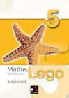 Mathe.Logo 5 Arbeitsheft von Attilio Forte, Mareike Schmück und Thomas Prill (2010, Geheftet)