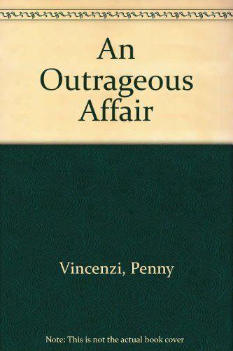 An Outrageous Affair,Penny Vincenzi