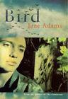 Bird by Jane Adams (Hardback, 1997)