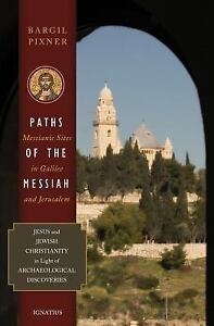 Paths-of-the-Messiah-by-Bargil-Pixner-2010-Paperback