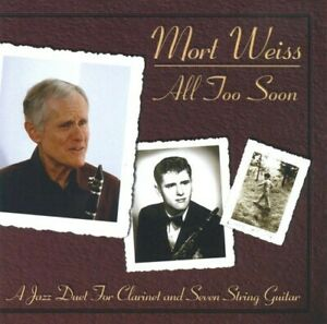 Mort Weiss - All Too Soon [New CD]