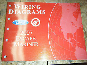 2007 FORD ESCAPE MERCURY MARINER FACTORY WIRING DIAGRAMS ...