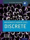 IB Mathematics Higher Level Option Discrete: Oxford IB Diploma Programme by Marlene Torres-Skoumal, Palmira Seiler, Josip Harcet, Lorraine Heinrichs (Paperback, 2016)