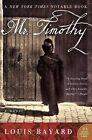 Mr. Timothy 9780060534226 by Louis Bayard Paperback