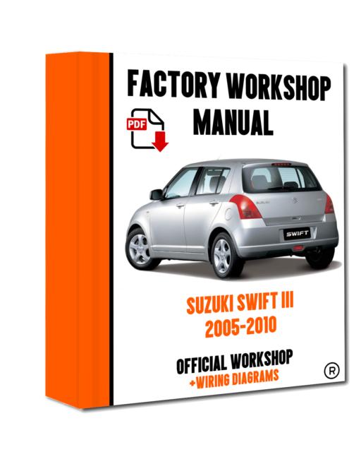 official workshop manual service repair suzuki swift iii 2005 - 2010