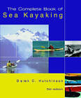 The Complete Book of Sea Kayaking by Derek C. Hutchinson (Paperback, 2004)