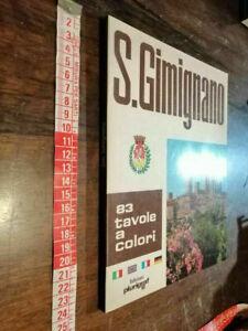 LIBRO -•San Gimignano. Citta' delle belle Torri. 1974