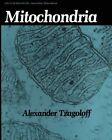 Mitochondria by Alexander Tzagoloff (Paperback, 2013)