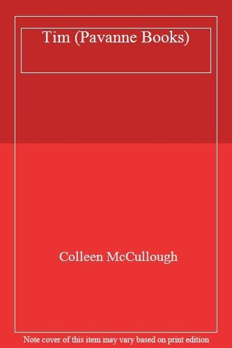 Tim (Pavanne Books) By  Colleen McCullough. 9780330281454