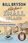 Notes from A Small Island: Journey Through Britain by Bill Bryson (Paperback, 2015)