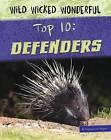 Top 10: Defenders by Virginia Loh-Hagan (Hardback, 2016)