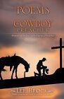 The Poems of a Cowboy Preacher by Lee Brock (Hardback, 2009)