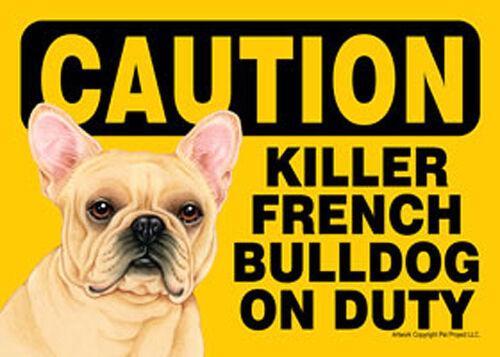 Killer French Bulldog On Duty Dog Sign Magnet Hook /& Loop Fastener 5x7