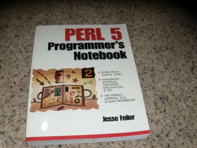 Perl 5 Programmer's Notebook by Jessie Feiler
