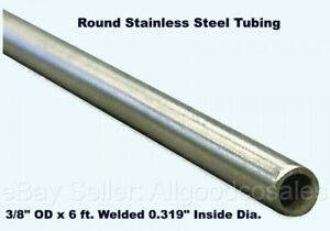"""Round Tubing 304 Stainless Steel 3//8/"""" OD x 6 ft Welded 0.335/"""" Inside Dia."""