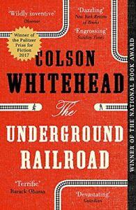 The Underground Railroad: Winner of the Pulitze. Whitehead.#+,.#